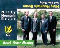 CAS-0001, Misty Mountain Revue, Brush Arbor Meeting