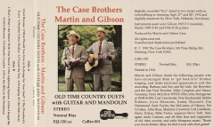 CAS-0338, The Case Brothers - Martin and Gibson, Old Time Country Duets