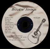 CD-0311, Breakin Strings, In The Rough, Never Gets Old