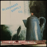 LP-0318, Bluegrass Supply Company, Wake Up And Smell The Coffee