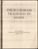 MISC-0087, The Bluegrass Tradition In Maine, Ben Armiger, American Studies Honors Thesis, Spring 1999